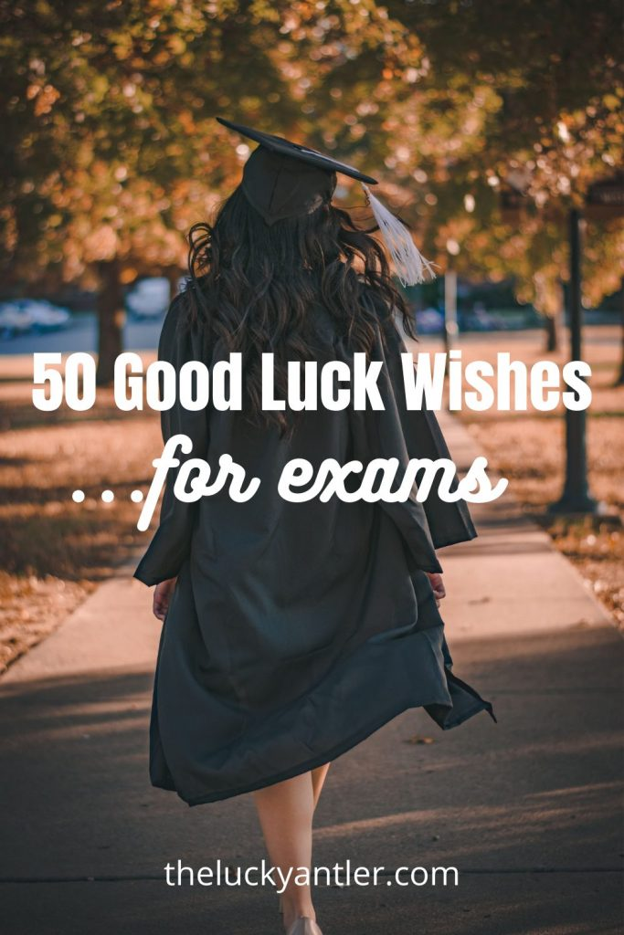 50 good luck wishes for exams